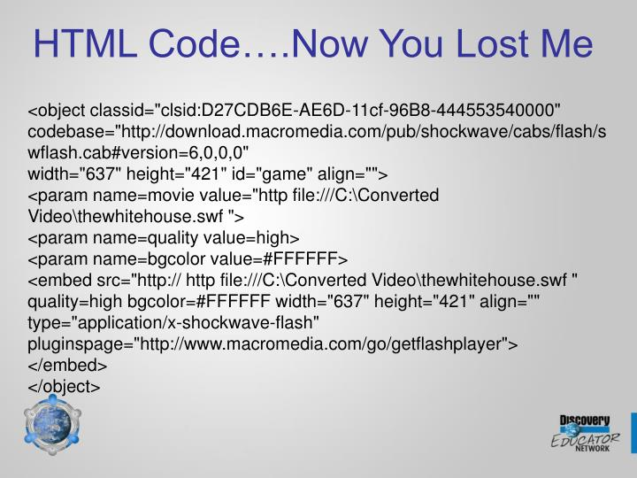 HTML Code….Now You Lost Me