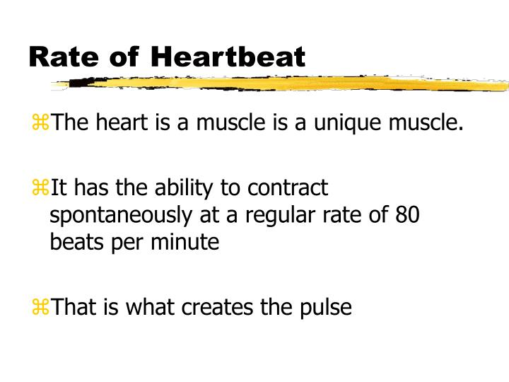 Rate of Heartbeat