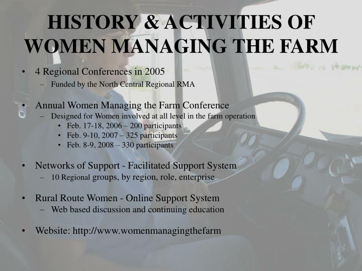 HISTORY & ACTIVITIES OF WOMEN MANAGING THE FARM