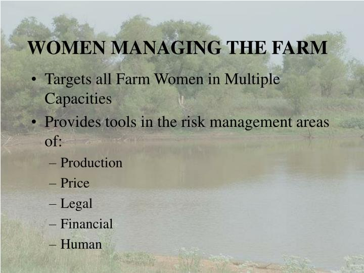 WOMEN MANAGING THE FARM