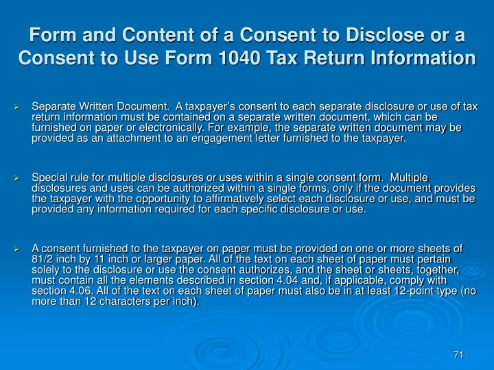 Form and Content of a Consent to Disclose or a Consent to Use Form 1040 Tax Return Information