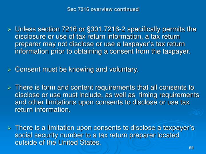 Sec 7216 overview continued