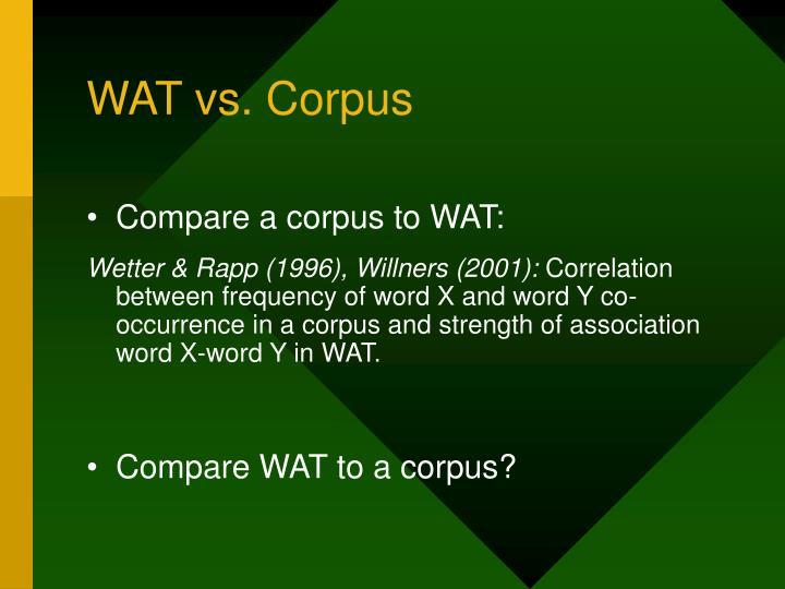 WAT vs. Corpus