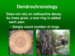 Is dendrochronology absolute or relative dating