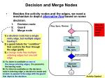 decision and merge nodes