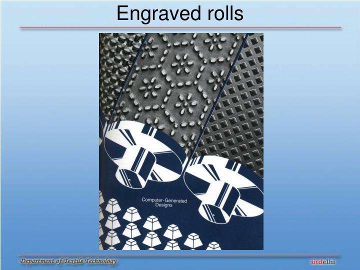 Engraved rolls