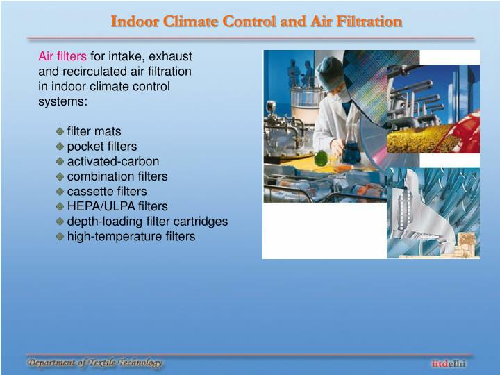 Indoor Climate Control and Air Filtration