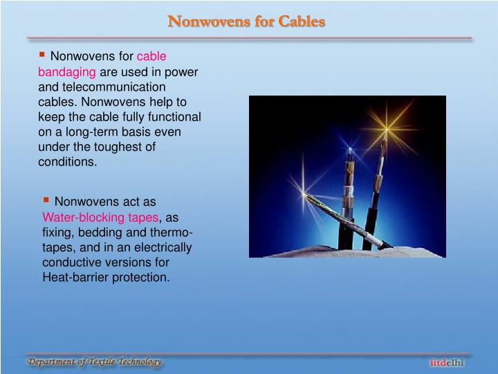 Nonwovens for Cables