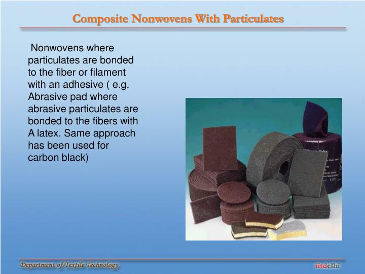 Composite Nonwovens With Particulates