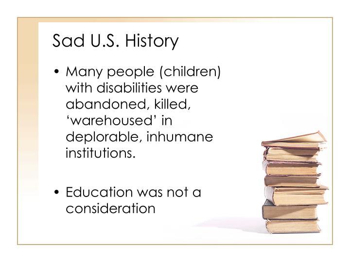Sad U.S. History