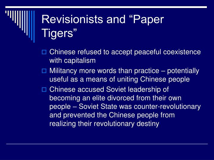 """Revisionists and """"Paper Tigers"""""""