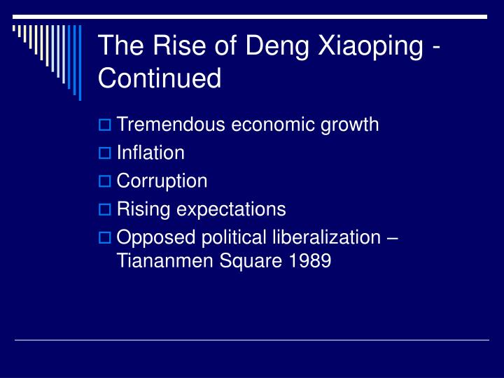 The Rise of Deng Xiaoping - Continued