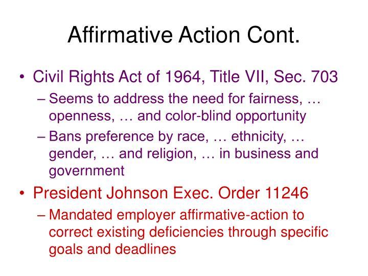 Affirmative Action Cont.