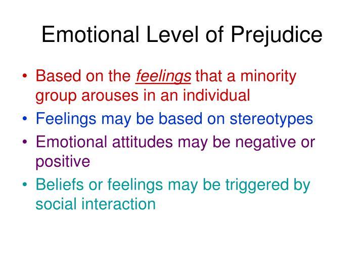 Emotional Level of Prejudice