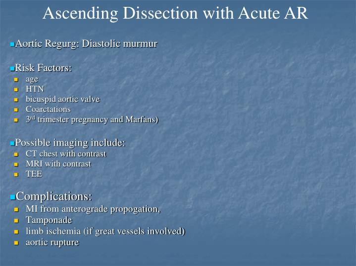 Ascending Dissection with Acute AR
