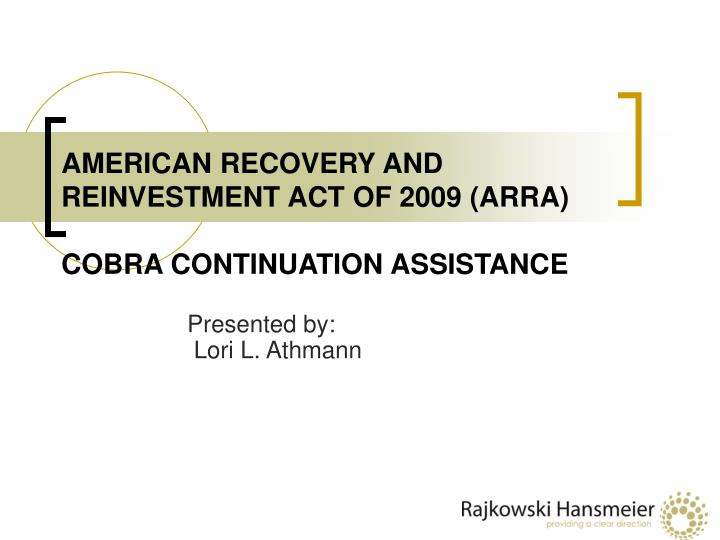 american recovery and reinvestment act of 2009 arra cobra continuation assistance