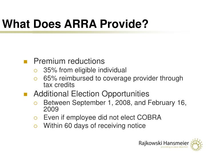 What Does ARRA Provide?