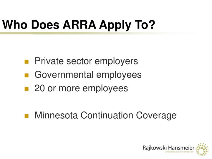 Who Does ARRA Apply To?
