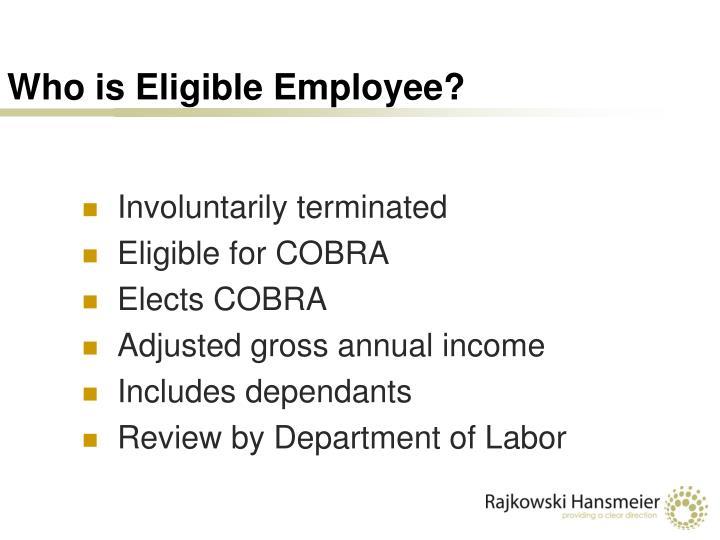 Who is Eligible Employee?
