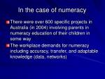 in the case of numeracy