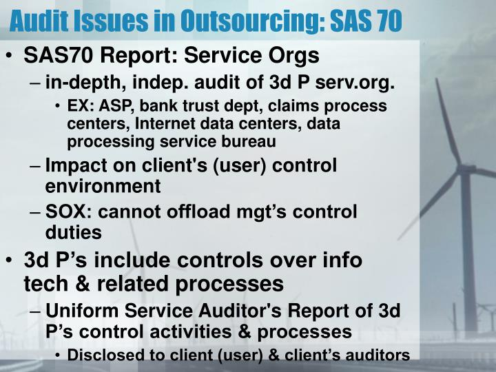 Audit Issues in Outsourcing: SAS 70