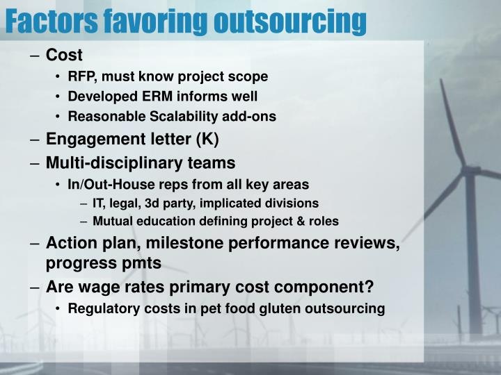 Factors favoring outsourcing