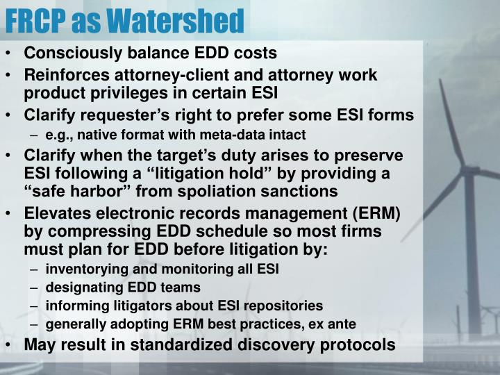 FRCP as Watershed