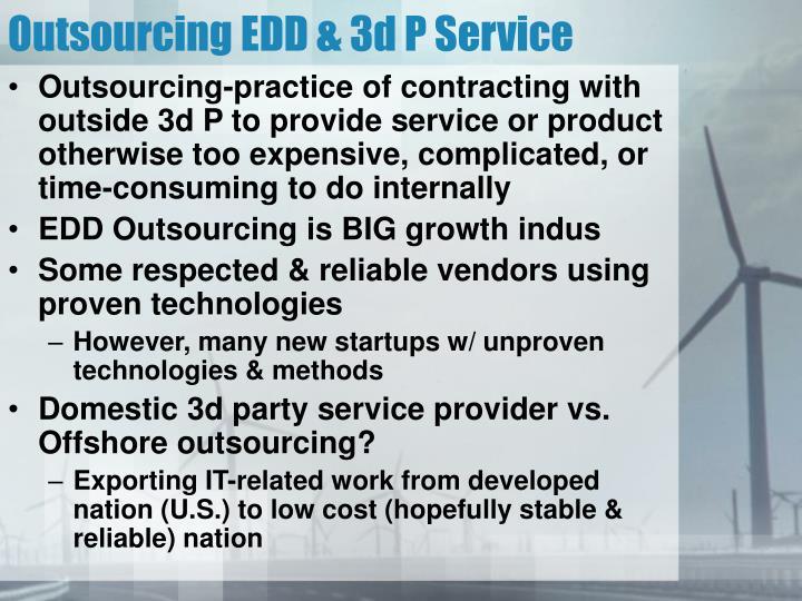 Outsourcing EDD & 3d P Service