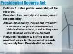 presidential records act