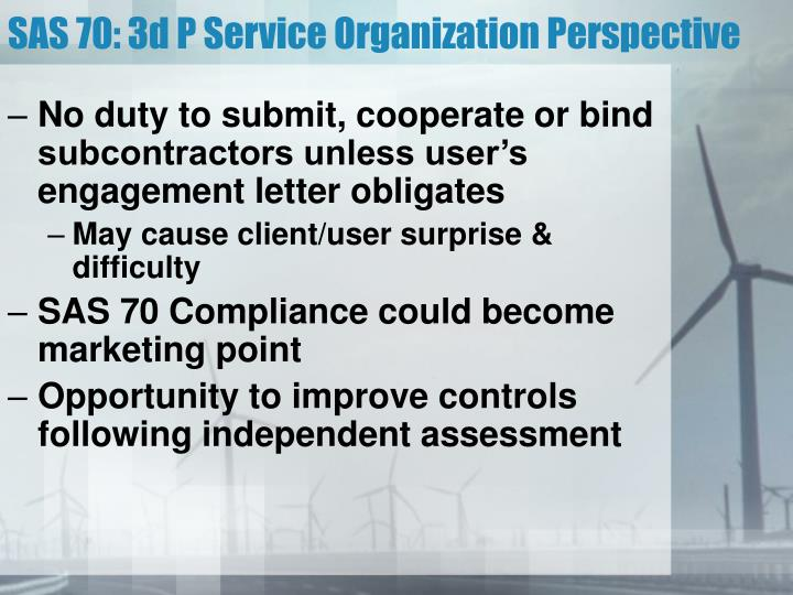 SAS 70: 3d P Service Organization Perspective