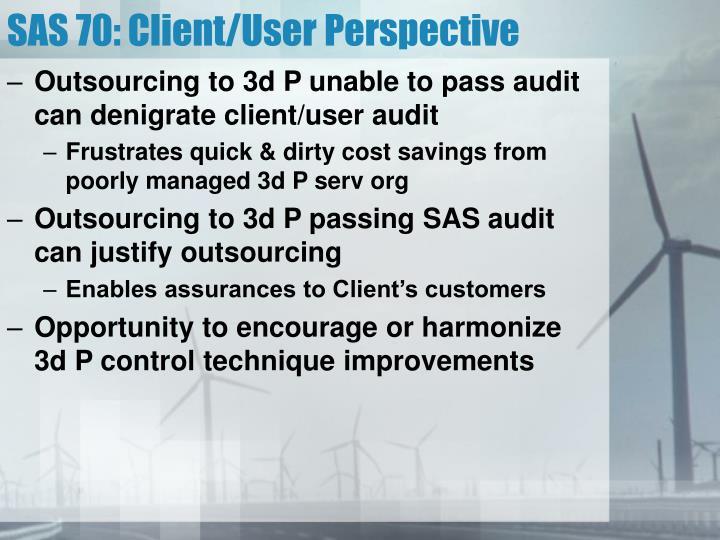 SAS 70: Client/User Perspective