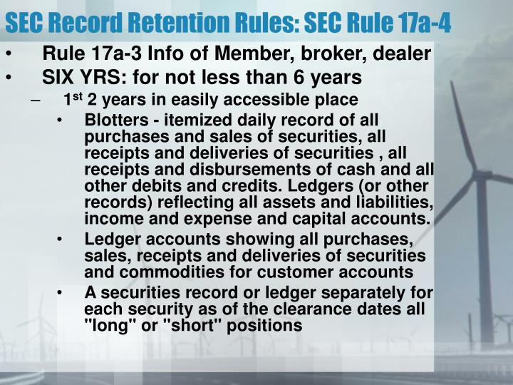 SEC Record Retention Rules: SEC Rule 17a-4