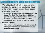 some litigators vision of discovery