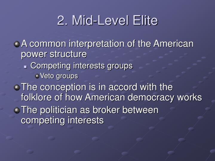 2. Mid-Level Elite