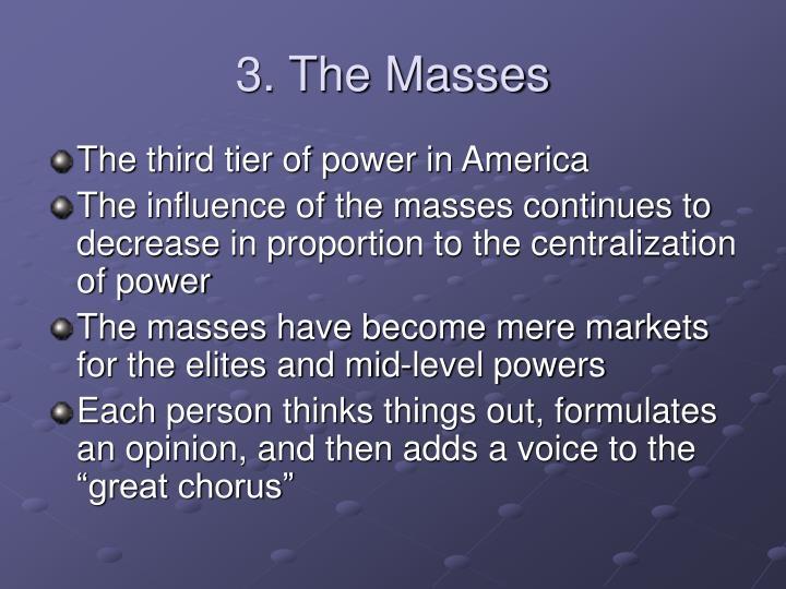 3. The Masses