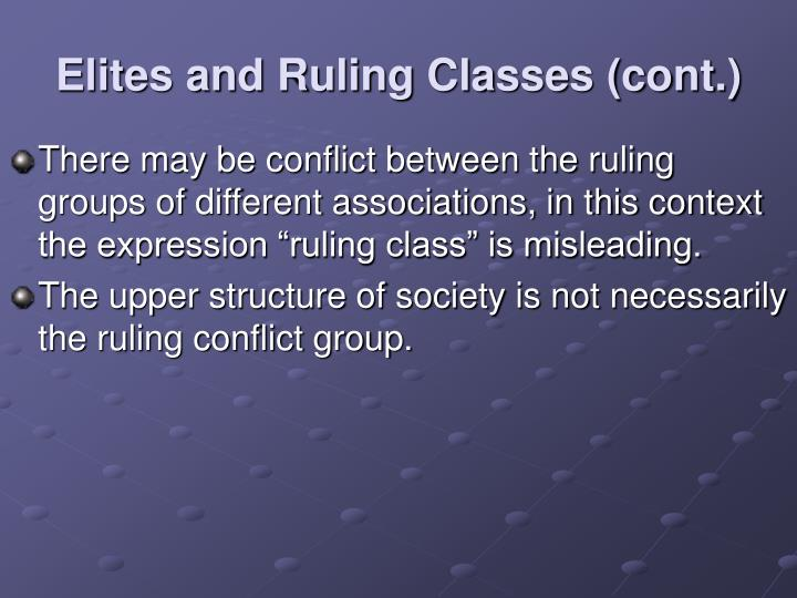 Elites and Ruling Classes (cont.)