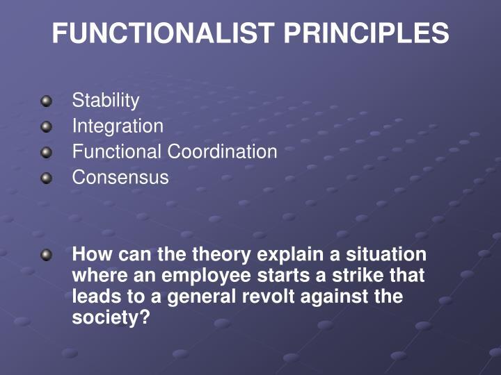 FUNCTIONALIST PRINCIPLES