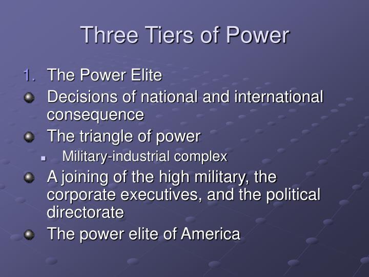 Three Tiers of Power