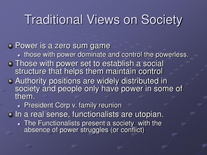 Traditional Views on Society