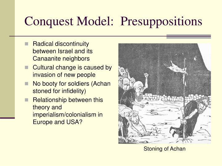 Conquest Model:  Presuppositions