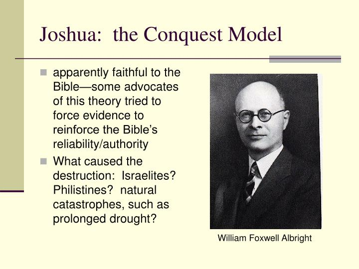 Joshua:  the Conquest Model