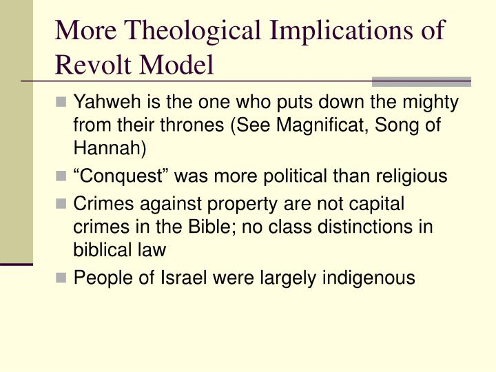 More Theological Implications of Revolt Model