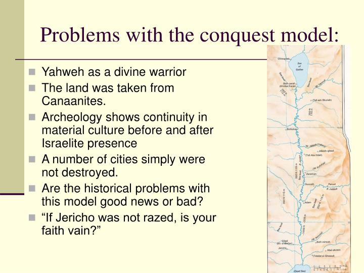 Problems with the conquest model: