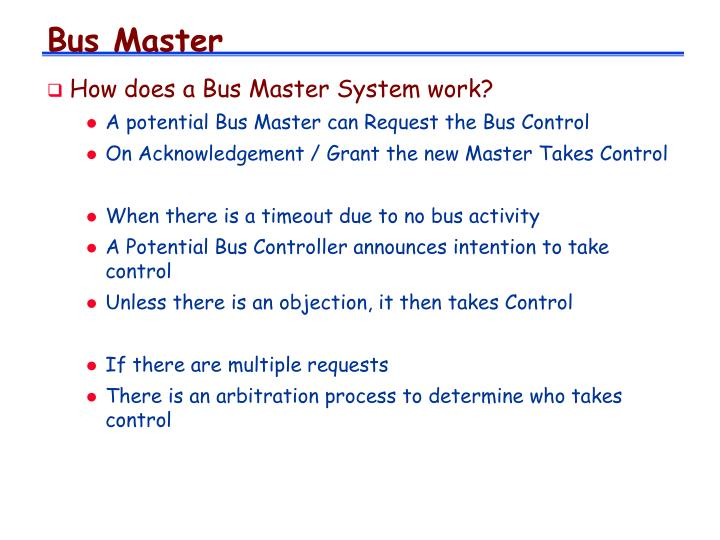 Bus Master