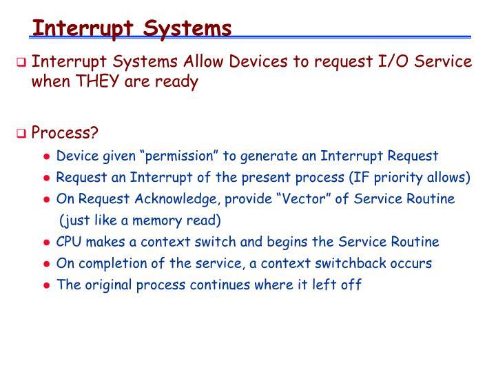 Interrupt Systems