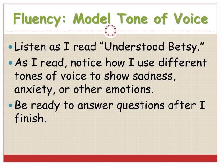 Fluency: Model Tone of Voice