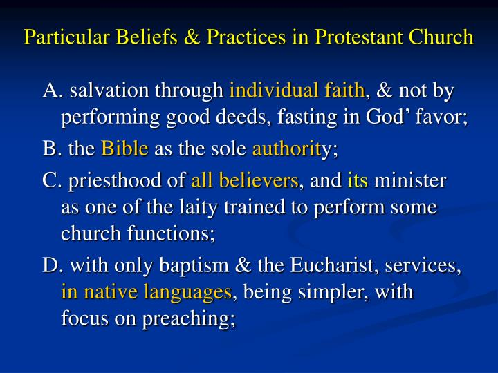 Particular Beliefs & Practices in Protestant Church