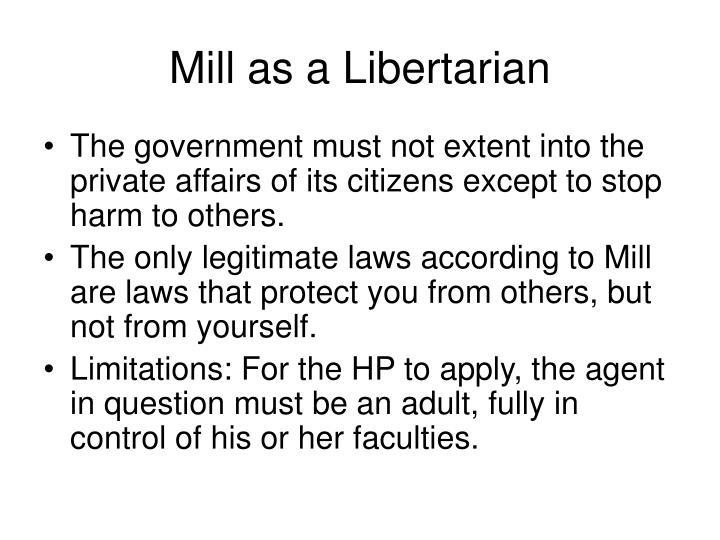 Mill as a Libertarian