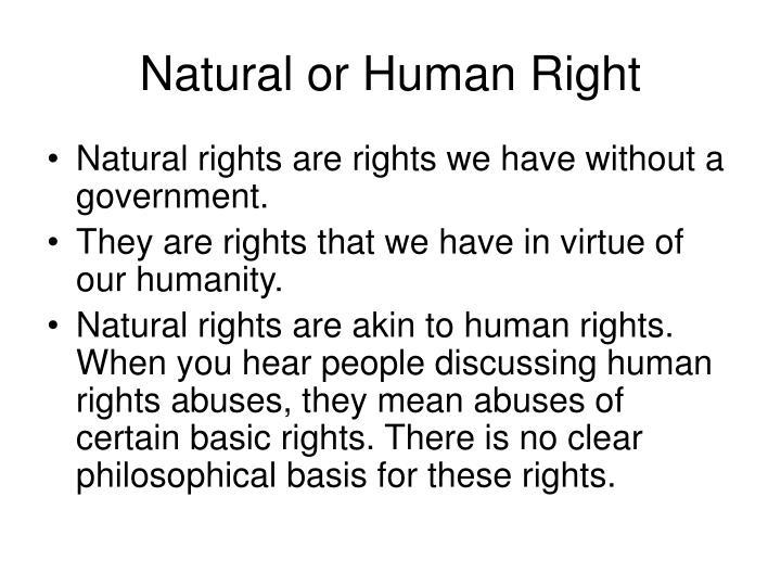 Natural or Human Right