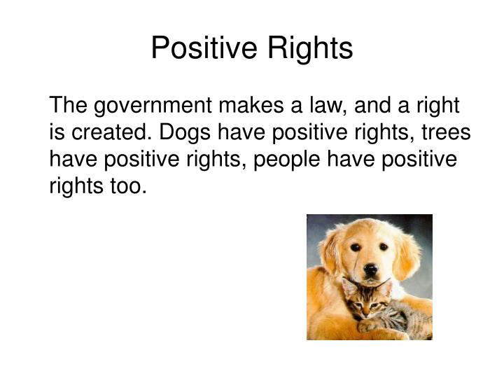 Positive Rights